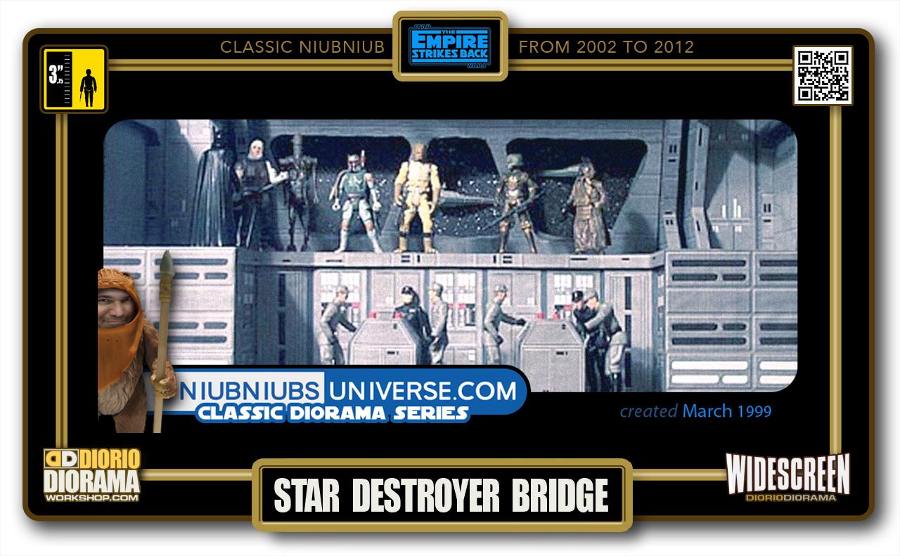 DIORIO DIORAMA • CLASSIC NIUBNIUB • STAR DESTROYER BRIDGE