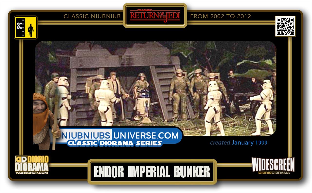 DIORIO DIORAMA • CLASSIC NIUBNIUB • ENDOR IMPERIAL BUNKER