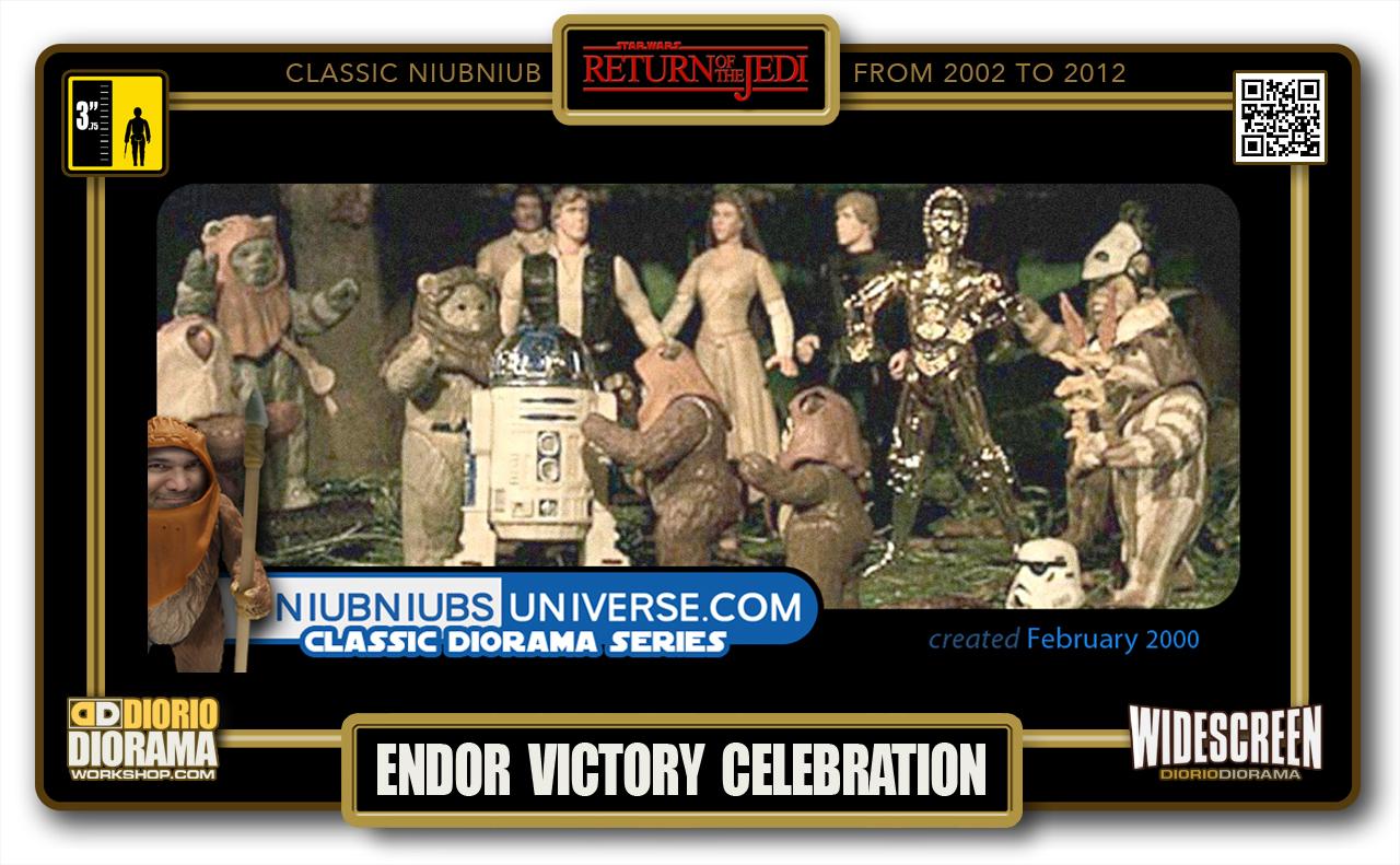 DIORIO DIORAMA • CLASSIC NIUBNIUB • ENDOR VICTORY CELEBRATION