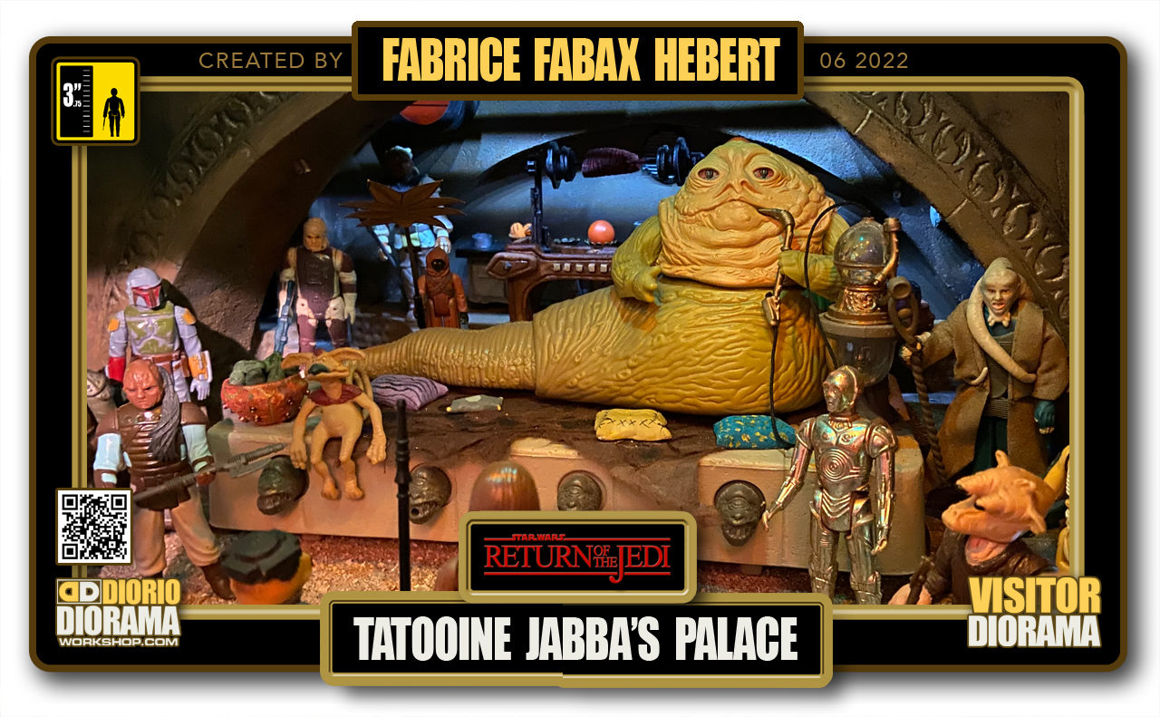 VISITORS DIORAMA • FABAX • RETURN OF THE JEDI • TATOOINE • JABBA'S PALACE