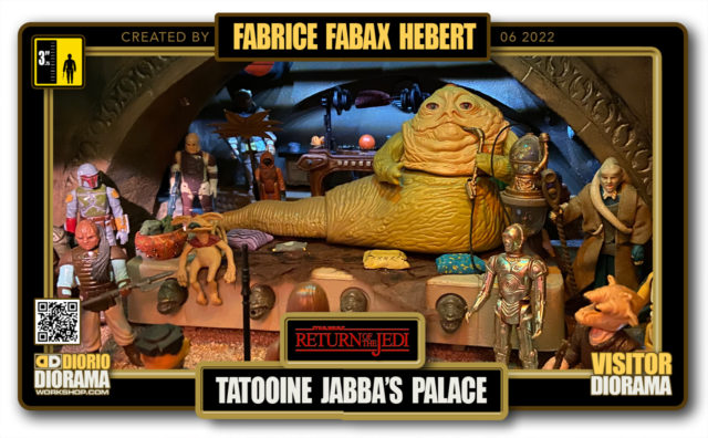 VISITORS DIORAMA • FABAX • RETURN OF THE JEDI • TATOOINE • JABBA'S PALACE