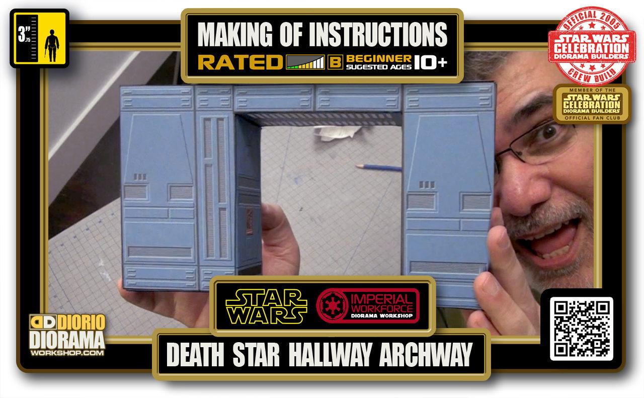 TUTORIALS • MAKING OF • DEATH STAR • HALWAY ARCHWAY