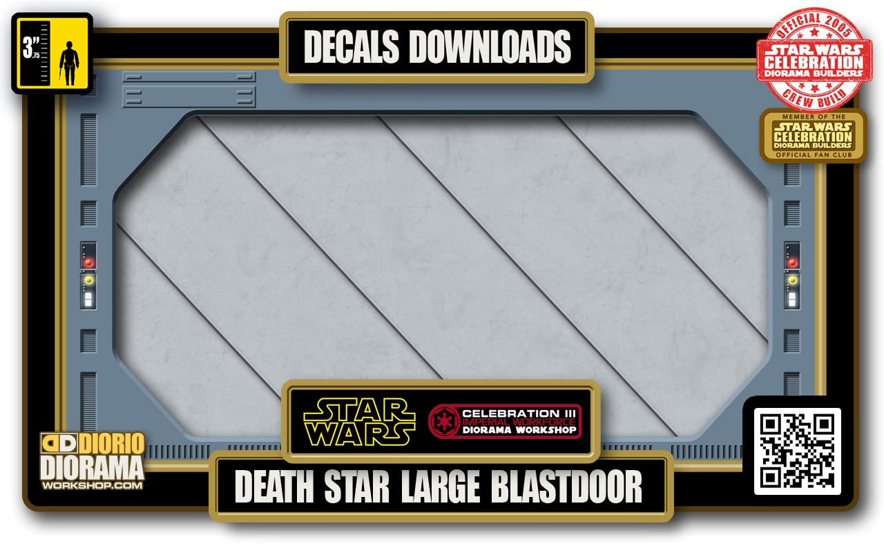 TUTORIALS • DECALS • DEATH STAR LARGE BLASTDOOR 2020