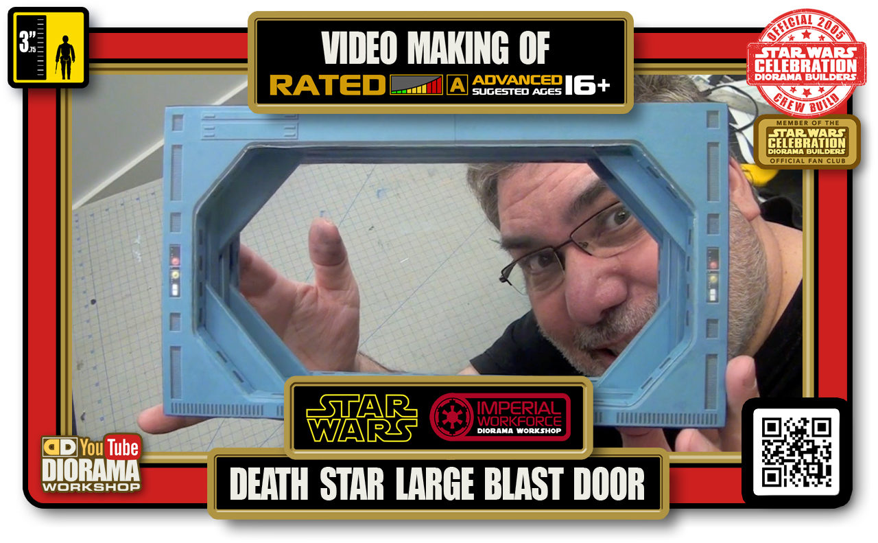 TUTORIALS • CELEBRATION 3 VIDEO MAKING OF • DEATH STAR LARGE BLAST DOOR 2020
