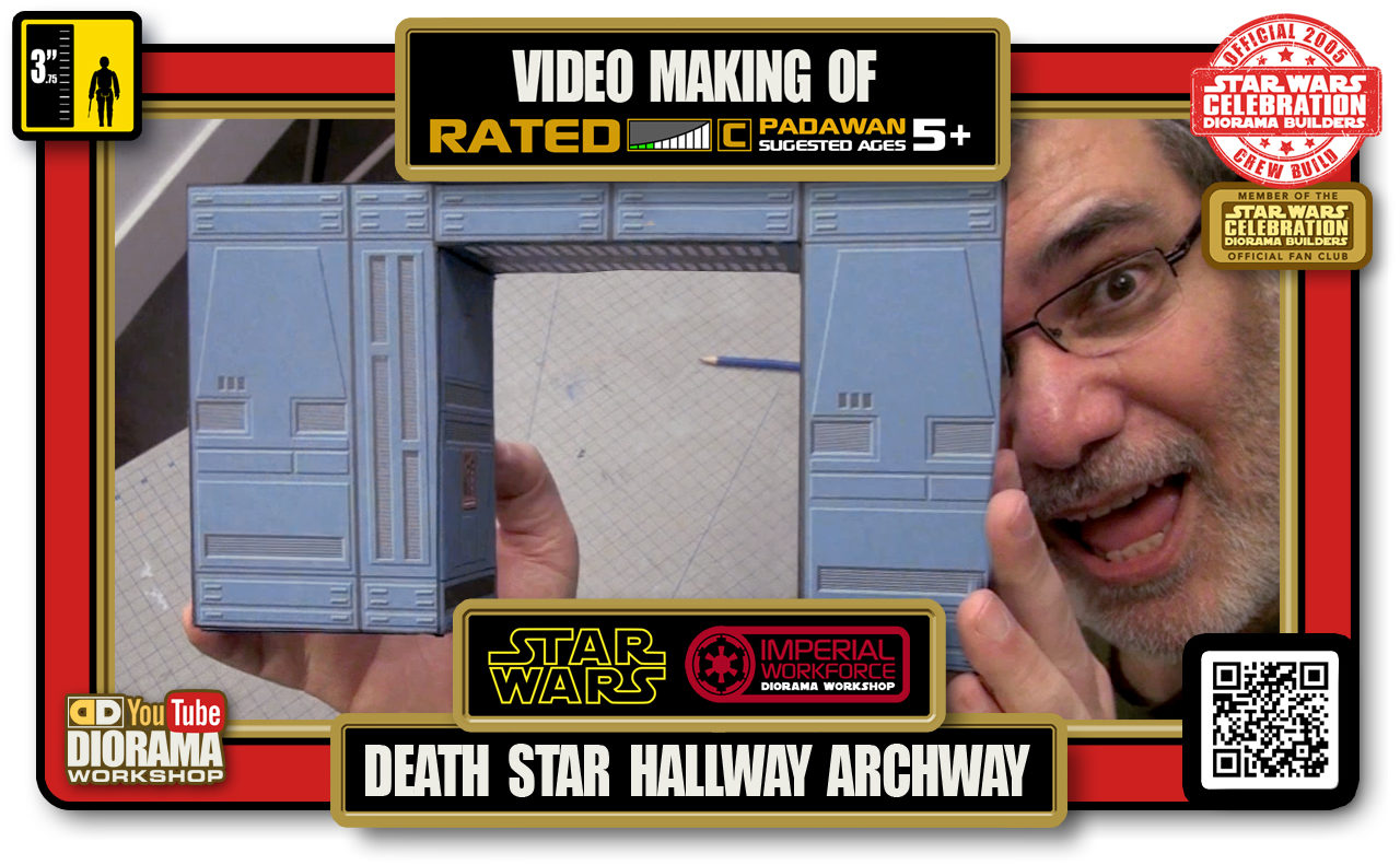 TUTORIALS • CELEBRATION 3 VIDEO MAKING OF • DEATH STAR HALLWAYS ARCHWAY 2020