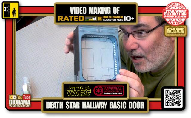 TUTORIALS • CELEBRATION 3 VIDEO MAKING OF • DEATH STAR HALLWAYS BASIC DOOR 2020