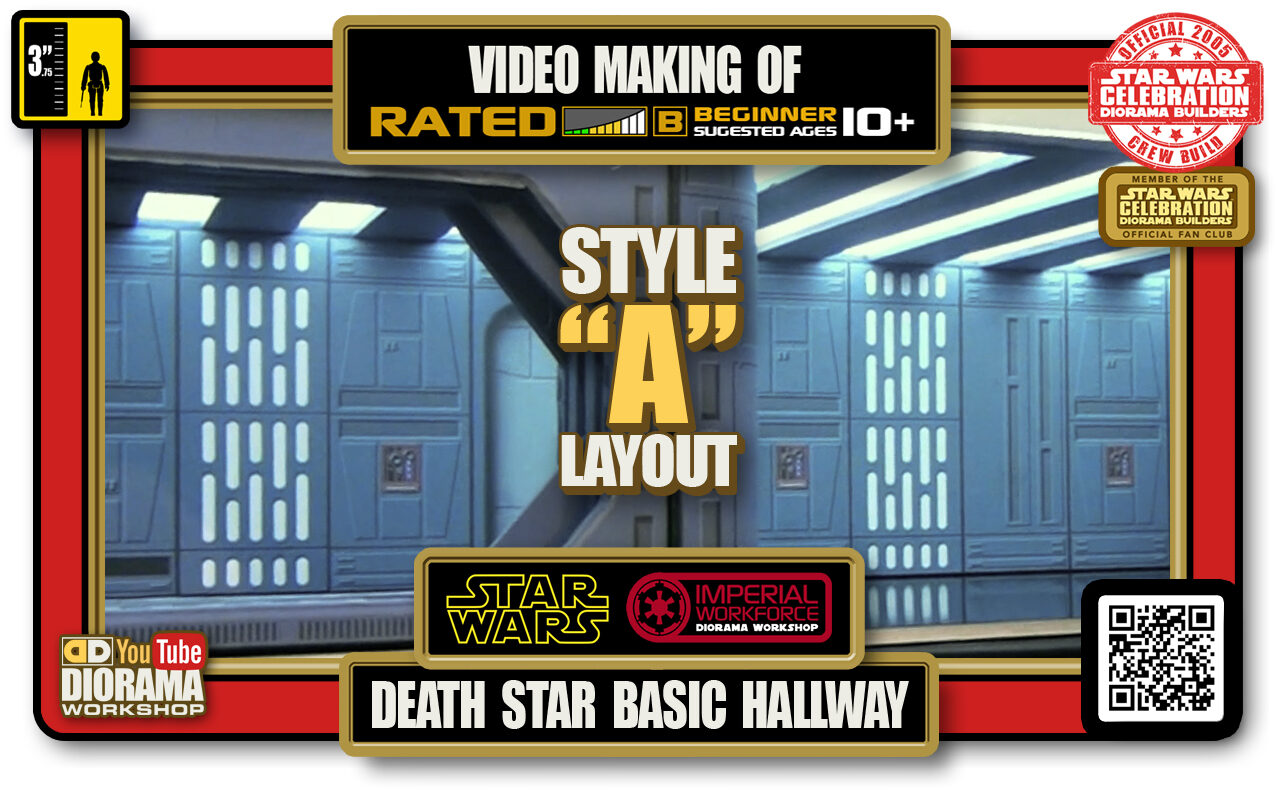 TUTORIALS • CELEBRATION 3 VIDEO MAKING OF • DEATH STAR BASIC HALLWAYS 2020 • STYLE A