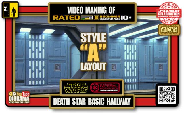 TUTORIALS • CELEBRATION 3 VIDEO MAKING OF • DEATH STAR BASIC HALLWAYS 2020 • STYLE A