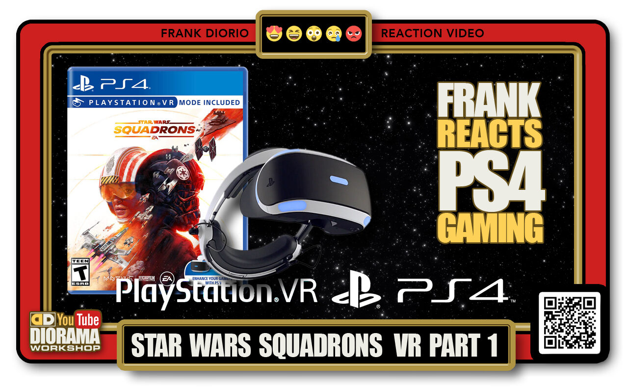 REACTION CAM • FRANK REACTS • PLAYSTATION 4 • PSVR • STAR WARS SQUADRONS PART 1