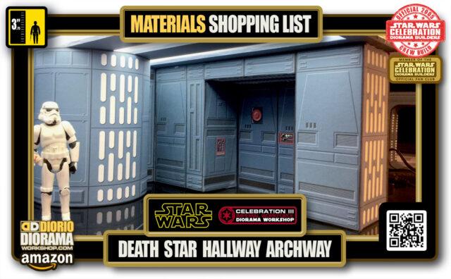 TUTORIAL • MATERIALS LIST • DEATH STAR HALLWAY ARCHWAY