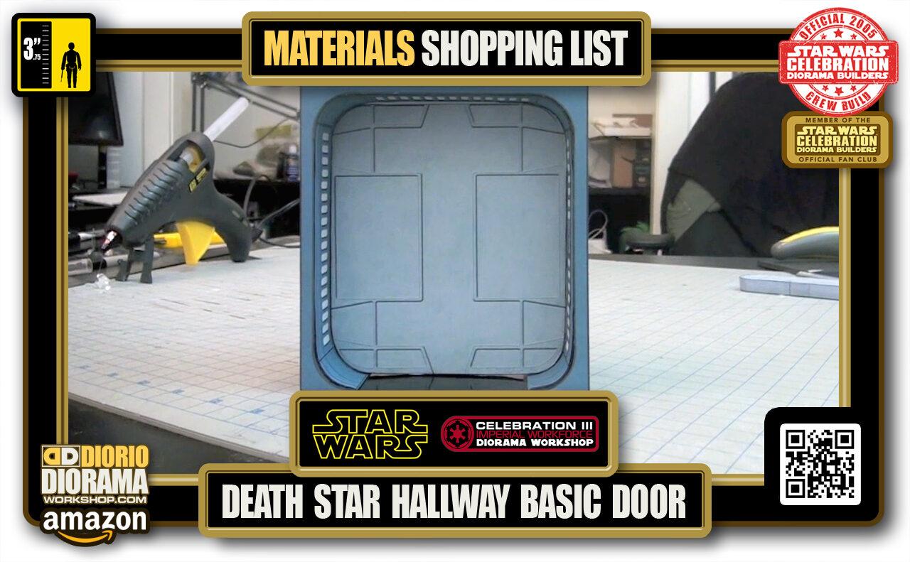 TUTORIAL • MATERIALS LIST • DEATH STAR HALLWAY BASIC DOOR