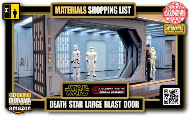 TUTORIAL • MATERIALS LIST • DEATH STAR HALLWAY LARGE BLAST DOOR
