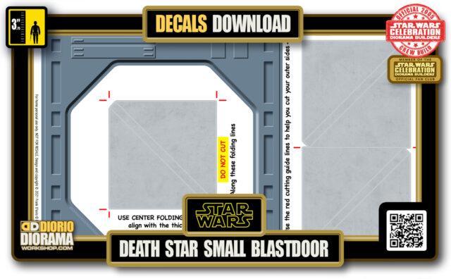 TUTORIALS • DECALS • DEATH STAR • SMALL BLAST DOOR 2021