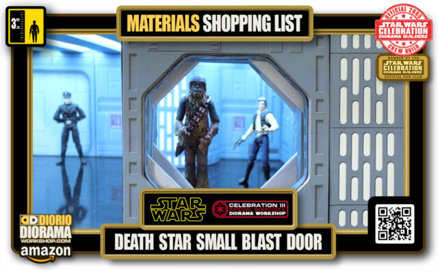 TUTORIAL • MATERIALS LIST • DEATH STAR SMALL BLAST DOOR