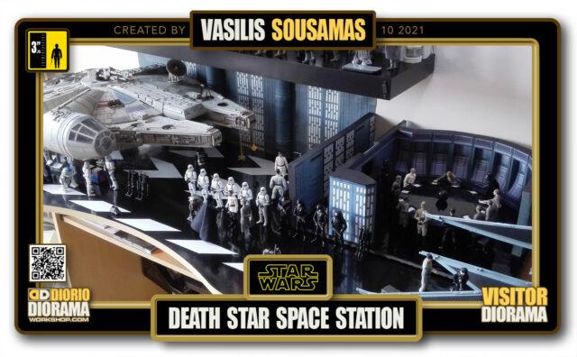 VISITORS HD FULLSCREEN DIORAMA • VASILIS SOUSAMAS • STAR WARS EPISODE IV • DEATH STAR