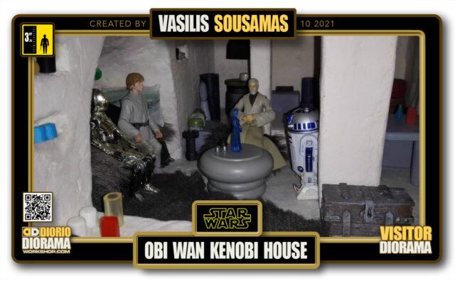 VISITORS HD FULLSCREEN DIORAMA • VASILIS SOUSAMAS • STAR WARS EPISODE IV • TATOOINE • OBI WAN'S HOUSE