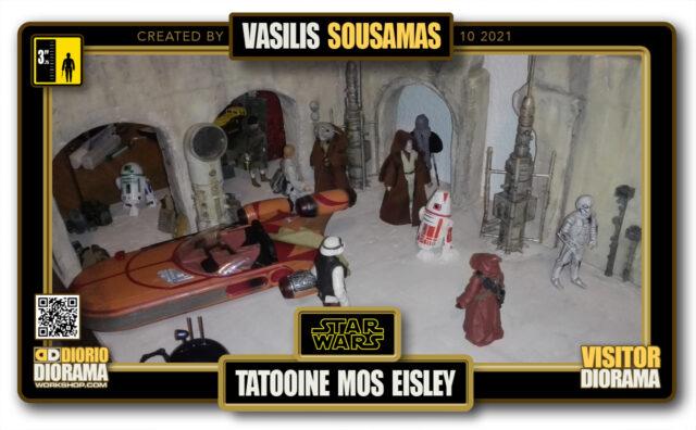 VISITORS HD FULLSCREEN DIORAMA • VASILIS SOUSAMAS • STAR WARS EPISODE IV • TATOOINE • MOS EISLEY